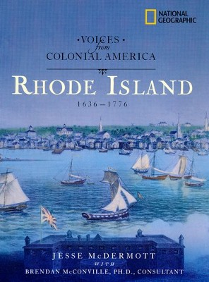 Voices from Colonial America: Rhode Island 1636-1776  -     By: Jesse McDermott