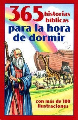 365 Historias Bíblicas para la Hora de Dormir  (365 Bible Stories for Bedtime)  -