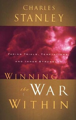 Winning the War Within  -     By: Charles F. Stanley