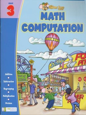 The Smart Alec Series: Math Computation Grade 3   -