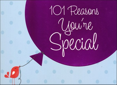 101 Reasons You're Special  -