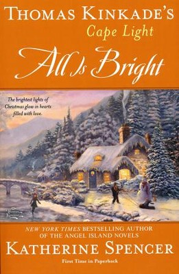 #15: All Is Bright  -     By: Katherine Spencer