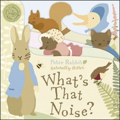 Peter Rabbit What's That Noise?  -     By: Beatrix Potter