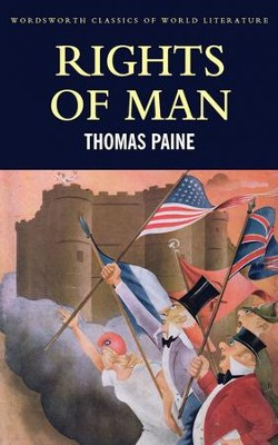 Rights of Man  -     By: Thomas Paine