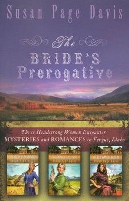 The Bride's Prerogative Trilogy, Ladies' Shooting Club 3 in 1 Volume  -     By: Susan Davis