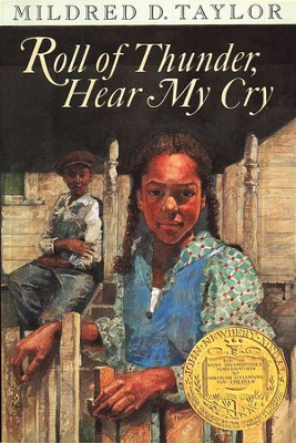 Roll of Thunder, Hear My Cry  -     By: Mildred D. Taylor