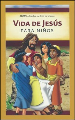 Vida De Jesus Para Ninos (Life of Jesus for Children)   -