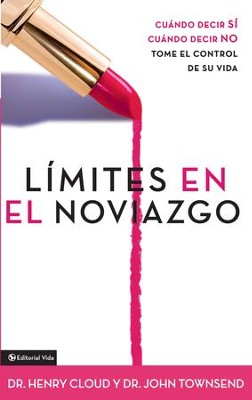 Limites en el Noviazgo: When to say YES. When to say NO. Take control of your life. - eBook  -
