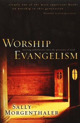 Worship Evangelism   -     By: Sally Morgenthaler