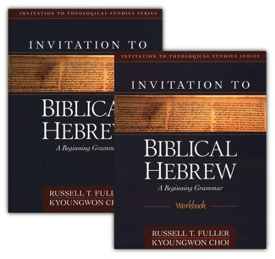 Invitation to Biblical Hebrew--Book and Workbook   -     By: Russell Fuller, Kyoungwon Choi