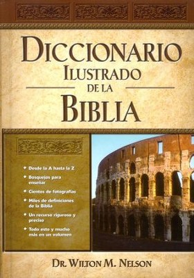 Diccionario Ilustrado de la Biblia  (Illustrated Bible Dictionary)  -