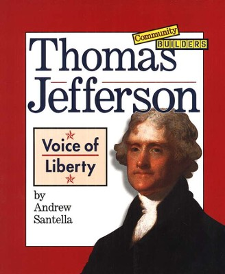 Thomas Jefferson: Voice of Liberty   -     By: Andrew Santella
