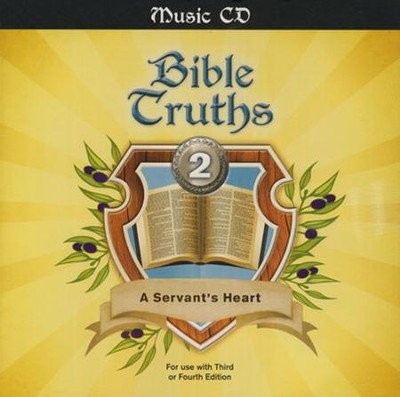 BJU Bible Truths Grade 2: A Servant's Heart Music Audio CD For Use with Third or Fourth Edition  -