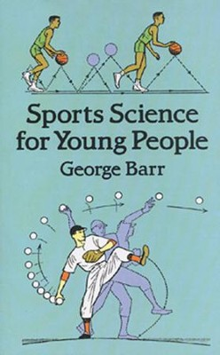 Sports Science for Young People  -     By: George Barr