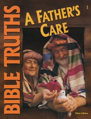 BJU Bible Truths Grade 1: A Father's Care, Student Worktext  (Updated Copyright)  -