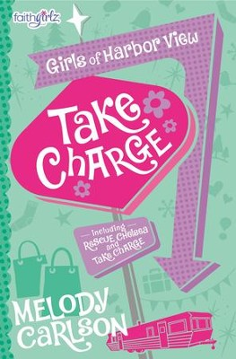 Take Charge - eBook  -     By: Melody Carlson