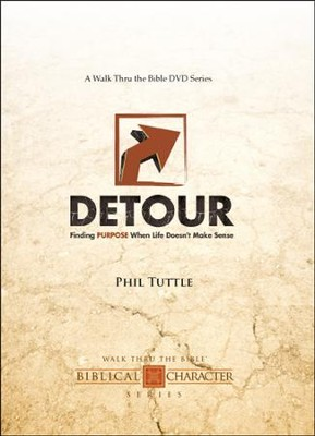 Detour: Finding PURPOSE When Life Doesn't Make Sense  -     By: Phil Tuttle