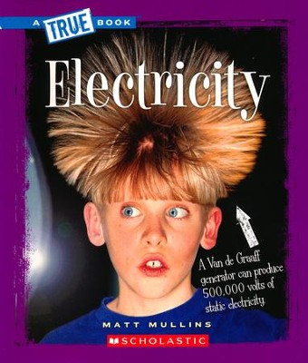 Electricity  -     By: Matt Mullins