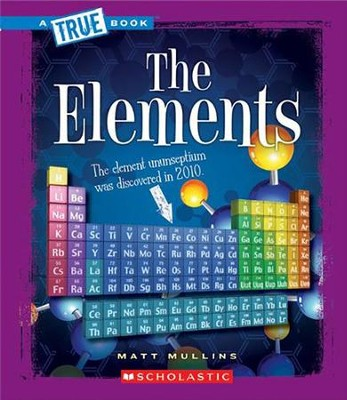 The Elements  -     By: Matt Mullins