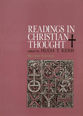 Readings in Christian Thought - eBook  -     By: Hugh Kerr