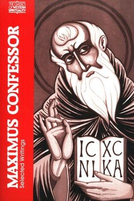 Maximum the Confessor: Selected Writings (Classics of Western Spirituality)  -     Edited By: George Berthold     By: Maximus the Confessor