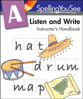 Spelling You See Level A: Listen and Write Instructor's  Handbook  -     By: Dr. Karen Holinga Ph.D.