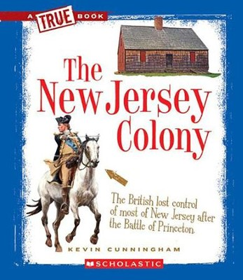 The New Jersey Colony  -     By: Kevin Cunningham