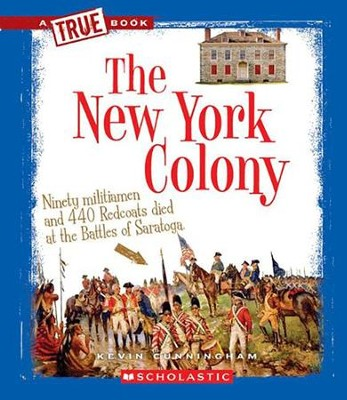 The New York Colony  -     By: Kevin Cunningham