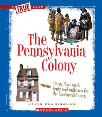 The Pennsylvania Colony  -     By: Kevin Cunningham