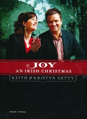 Joy: An Irish Christmas, Volume 1   -     By: Keith Getty, Kristyn Getty