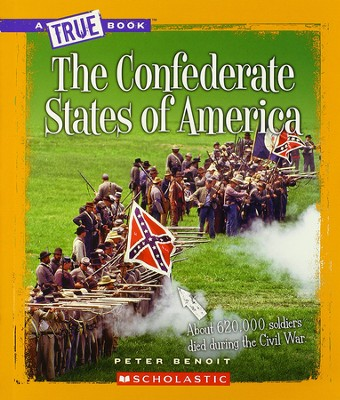 The Confederate States of America  -     By: Peter Benoit