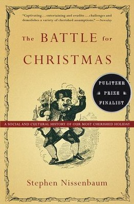 The Battle for Christmas - eBook  -     By: Stephen Nissenbaum