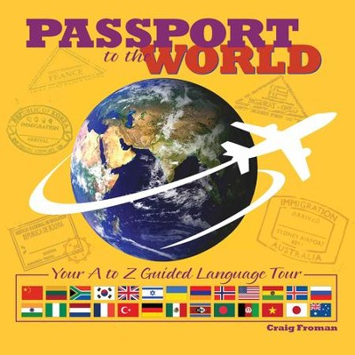 Passport to the world your a to z guided language tour pdf passport to the world your a to z guided language tour pdf download gumiabroncs Image collections