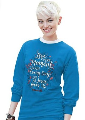 Live Every Day, Long Sleeve Shirt, Pacific Blue, Small  -