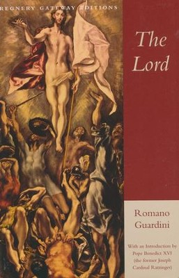 The Lord  -     By: Romano Guardini
