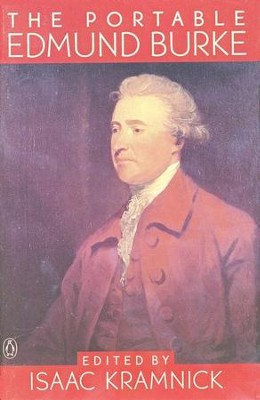 The Portable Edmund Burke   -     Edited By: Isaac Kramnick     By: Edmund Burke