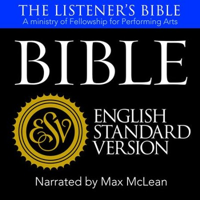 The Listener's Bible (ESV) Dramatized   [Download] -     Narrated By: Max McLean