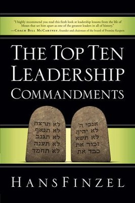 The Top Ten Leadership Commandments - eBook  -     By: Hans Finzel