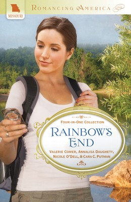 Rainbow's End - eBook  -     By: Annalisa Daughety, Nicole O'Dell, Cara Putman, Valerie Comer