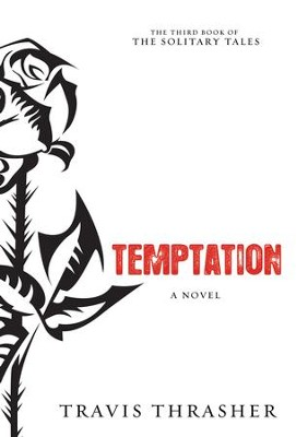 Temptation: A Novel - eBook  -     By: Travis Thrasher