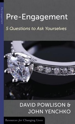 Pre-Engagement: 5 questions to Ask Yourselves    -     By: David Powlison, John Yenchko