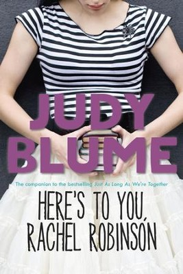 Here's to You, Rachel Robinson - eBook  -     By: Judy Blume