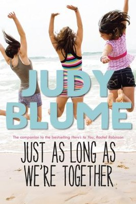 Just as Long as We're Together - eBook  -     By: Judy Blume