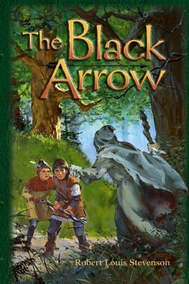 Abeka The Black Arrow   -     By: Robert Lewis Stevenson