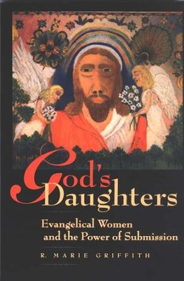 God's Daughters                                                -     By: R. Marie Griffith