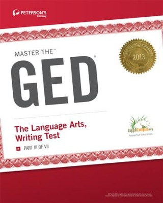 Master the GED: The Language Arts, Writing Test: Part III of VII - eBook  -     By: Peterson's
