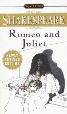 The Tragedy of Romeo and Juliet, Revised           -     By: William Shakespeare, J.A. Bryant