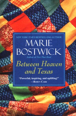 Between Heaven and Texas  -     By: Marie Bostwick