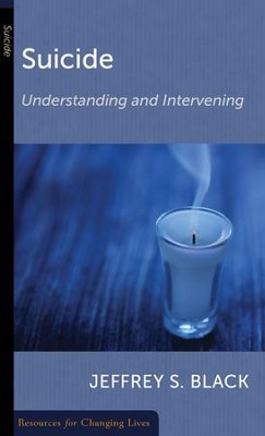 Suicide: Understanding and Intervening  -     By: Jeffrey S. Black