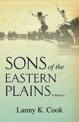 Sons of the Eastern Plains  -     By: Lanny K. Cook
